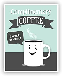 Complimentary Coffee Sign 11 x 14 Poster