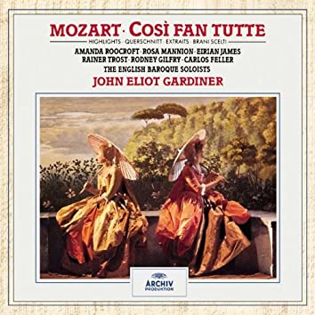 Mozart, W.A.:Cosi fan tutte K.588 - Highlights