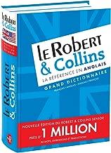 Le Robert et Collins Grand Dictionnaire francais - anglais et anglais - francais / Robert Collins Large French - English and English - French ... (French Edition) (French and English Edition)