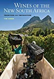 Image of Wines of the New South Africa: Tradition and Revolution