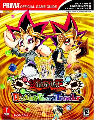 Yu-Gi-Oh! Destiny Board Traveler: Prima Official Game Guide