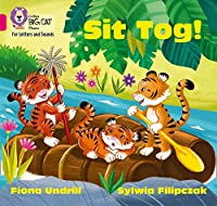 Sit Tog!: Band 01b/Pink B (Collins Big Cat Phonics for Letters and Sounds)