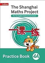 Shanghai Maths – The Shanghai Maths Project Practice Book 4A