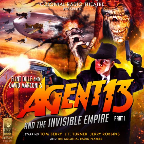Agent 13 and the Invisible Empire: Part I cover art