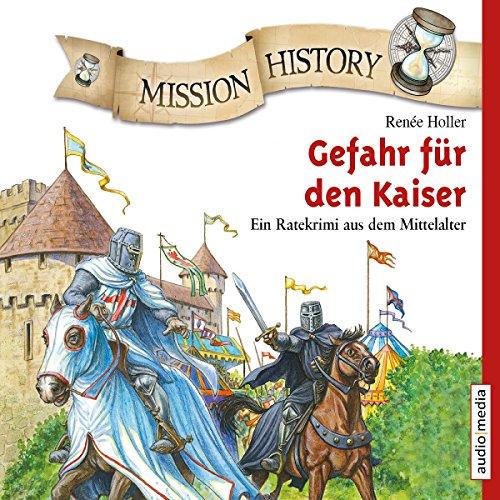 Gefahr für den Kaiser - Ein Ratekrimi aus dem Mittelalter Titelbild