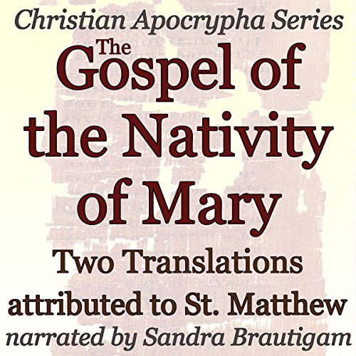 The Gospel of the Nativity of Mary audiobook cover art
