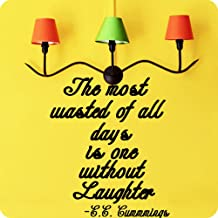 Kreative Decals EE Cummings Famous Quote The Most Wasted of All Days is one Without Laughter (12x14, Purple)