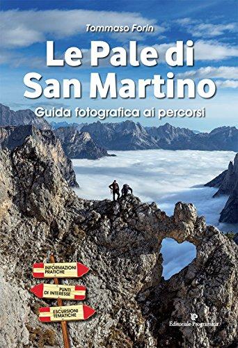 Le pale di San Martino. Guida fotografica ai percorsi