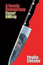 A Family Conspiracy: Honor Killing