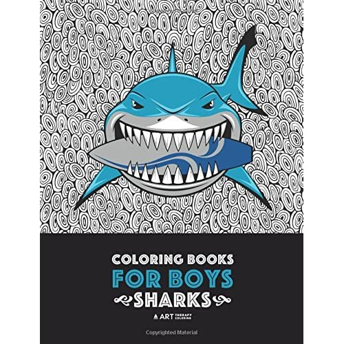 Coloring Books For Boys: Sharks: Advanced Coloring Pages for Tweens, Older Kids & Boys, Geometric Designs & Patterns, Underwater Ocean Theme, Surfing ... Practice for Stress Relief & Relaxation