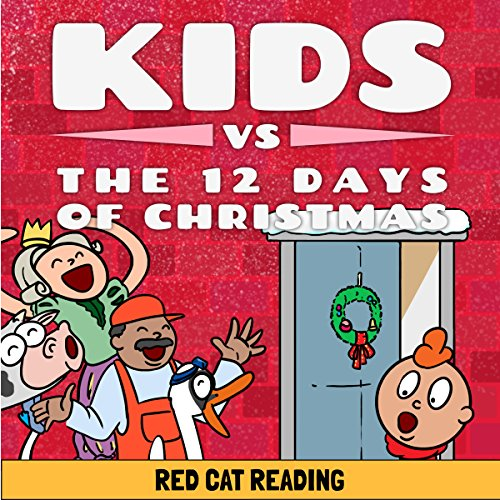 Kids vs the Twelve Days of Christmas: How Many Presents Do You Really Get? audiobook cover art