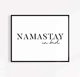 Namastay in Bed Wall Art Namaste Poster Above Bed Wall Art Namastay in Bed Sign Bedroom Quote Modern Bedroom Decor