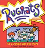 Rugrats: It's A Jungle Gym Out There (Rugrats (Andrews McMeel))