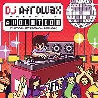 DJ Afrowax Presents Evolution