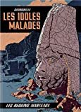 Les Idoles Malades
