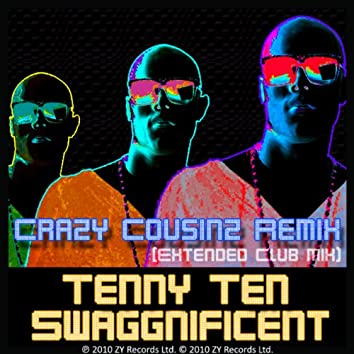 Swaggnificent (Crazy Cousinz Extended Club Mix)