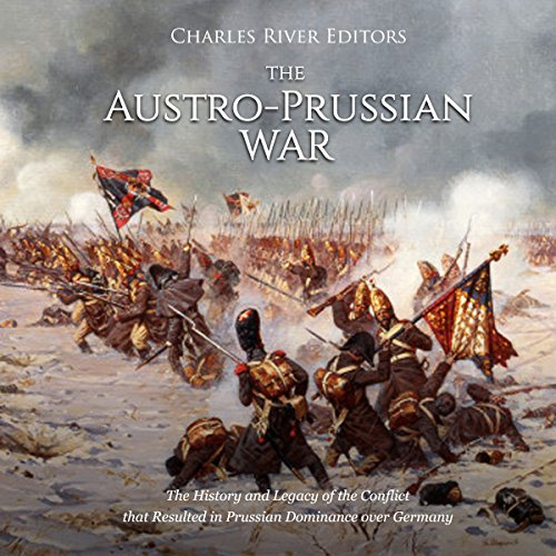The Austro-Prussian War audiobook cover art