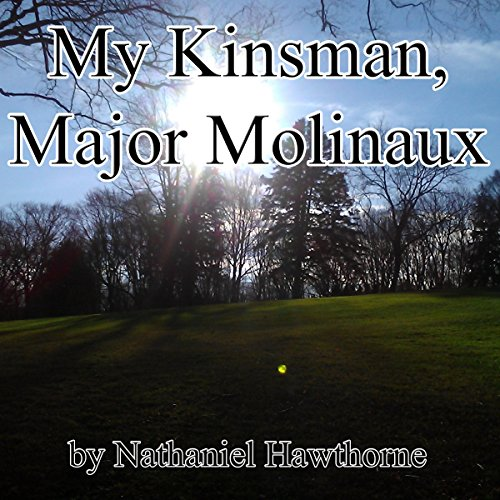 My Kinsman, Major Molinaux cover art