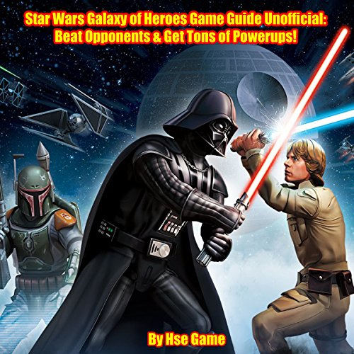 Star Wars Galaxy of Heroes Game Guide Unofficial audiobook cover art