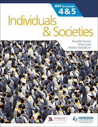 Individuals and Societies for the IB MYP 4&5: by Concept: MYP by Concept (Myp By Concept 4 & 5)