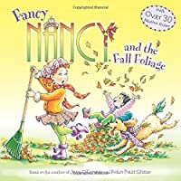 Fancy Nancy and the Fall Foliage by Jane O'Connor(2014-08-26)