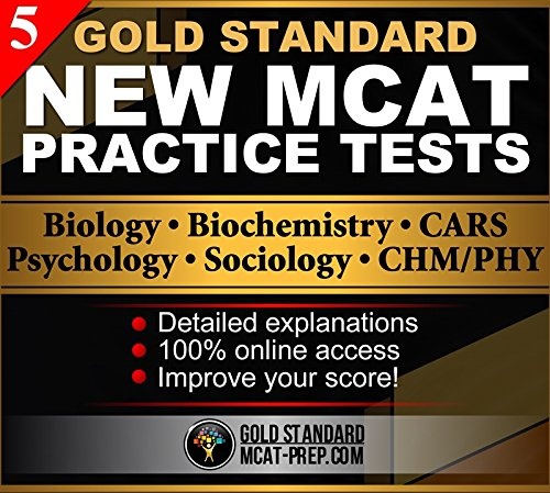 MCAT Practice Tests: 5 Full-Length Online Exams by Gold Standard