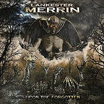 Upon the Forgotten