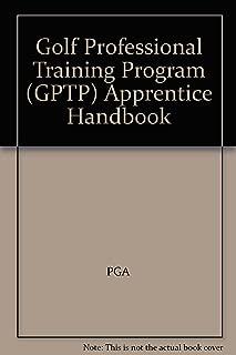 Golf Professional Training Program (GPTP) Apprentice Handbook