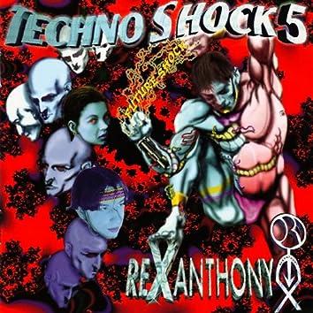 Technoshock Five