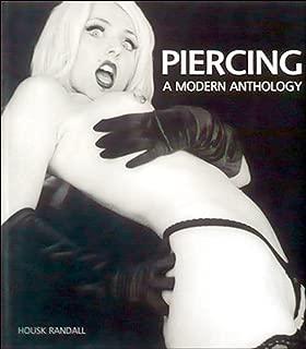 Piercing: A Modern Anthology