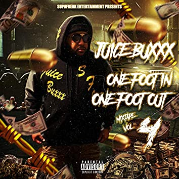 One Foot in One Foot out (Mixtape Vol.4)