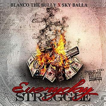 Everyday Struggle (feat. Sky Balla)