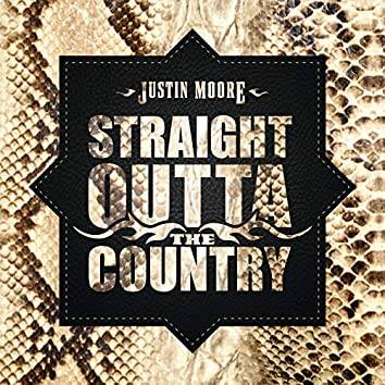 Straight Outta The Country
