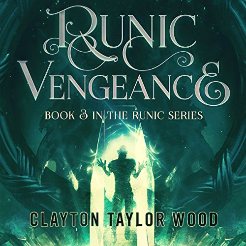 Runic Vengeance     The Runic Series, Book 3              By:                                                                                                                                 Clayton Taylor Wood                               Narrated by:                                                                                                                                 Nick Cracknell                      Length: 17 hrs and 56 mins     19 ratings     Overall 4.4