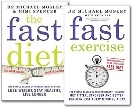 The Fast Diet Exercise 2 Books Collection Set By Michael Mosley (Fast Exercise, The Fast Diet)
