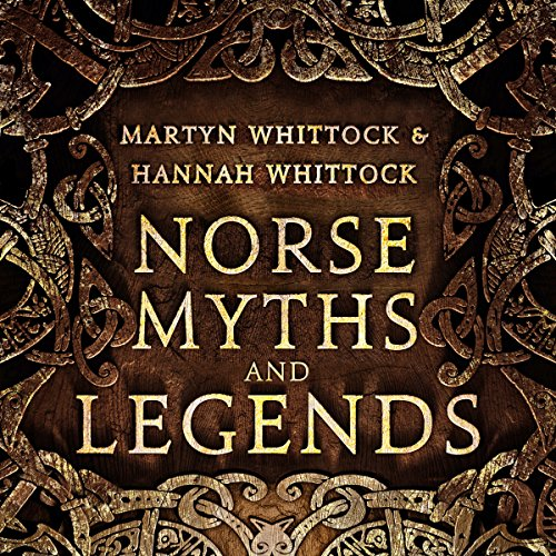 Norse Myths and Legends audiobook cover art