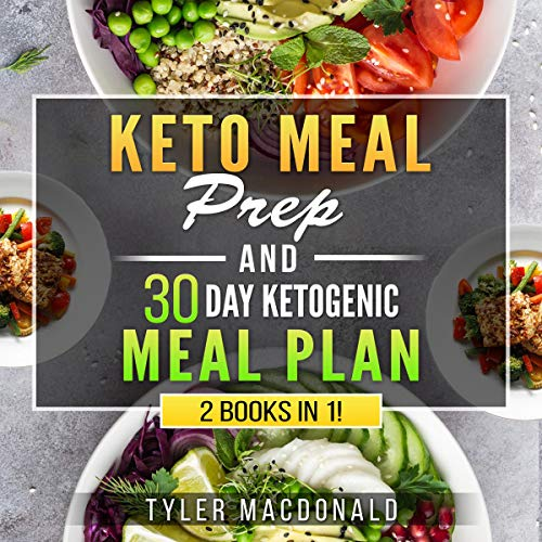 Keto Meal Prep 2019 and 30 Day Ketogenic Meal Plan: 2 Books in 1! audiobook cover art