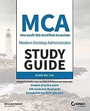 MCA Modern Desktop Administrator Study Guide: Exam MD-100