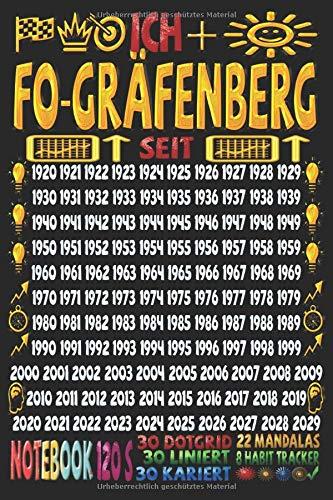 Ich + FO-Gräfenberg seit: Notizbuch | 120 Seiten, DIN A5 (6x9 Zoll) | Je 30 Seiten Liniert + Kariert + Dotgrid + 22 Mandalas Malseiten + 8 Seiten ... | Ideen | Todos | Skizzen | Tagebuch |
