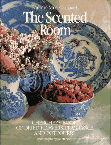 Compare Textbook Prices for The Scented Room 1st Edition ISBN 9780517560815 by Ohrbach, Barbara Milo