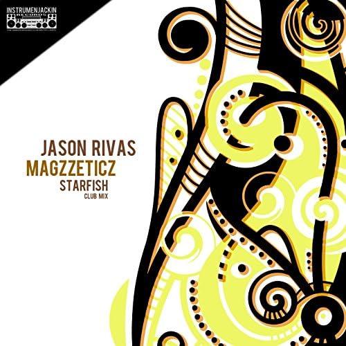 Jason Rivas, Magzzeticz