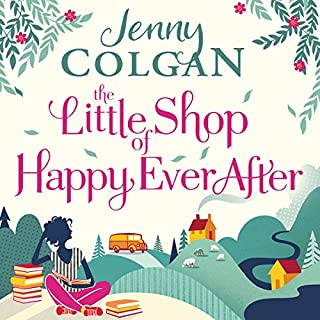 The Little Shop of Happy-Ever-After                   By:                                                                                                                                 Jenny Colgan                               Narrated by:                                                                                                                                 Lucy Price-Lewis.                      Length: 9 hrs and 13 mins     36 ratings     Overall 4.4