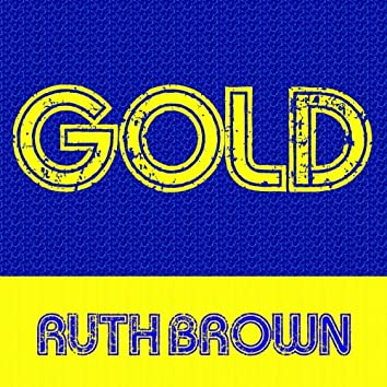 Gold: Ruth Brown