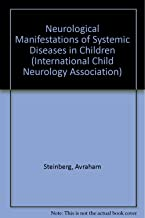 Neurological Manifestations of Systemic Diseases in Children