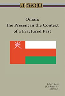 Oman: The Present in the Context of a Fractured Past (English Edition)