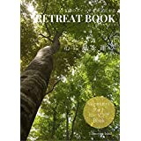 Retreat book~五感のスイッチをオンにする: 心に風を運ぶフォトヒーリングブック