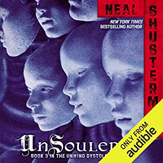Unsouled                   Written by:                                                                                                                                 Neal Shusterman                               Narrated by:                                                                                                                                 Luke Daniels                      Length: 12 hrs and 55 mins     7 ratings     Overall 4.1