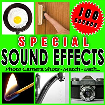Photo Camera Shots, Match, Bath... Special Sound Effects.