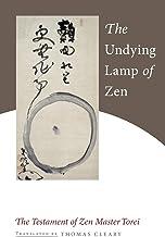 The Undying Lamp of Zen: The Testament of Zen Master Torei