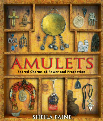 Amulets: Sacred Charms of Power and Protection